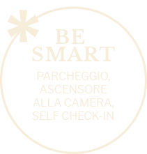 Be smart: parcheggio, ascensore alla camera e self check-in